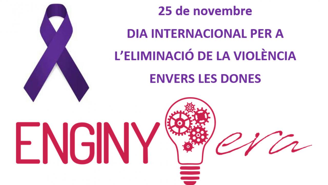 ENGINY-era es suma al Dia Internacional per a l'eliminació de la violència envers la dona