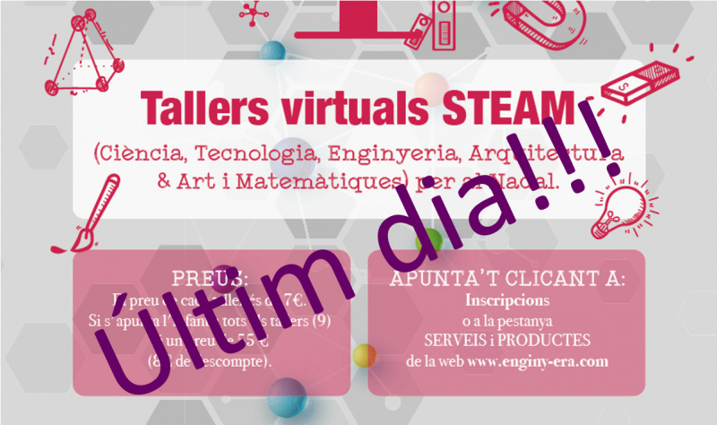 Últim dia per apuntar-se als tallers virtuals STEAM de Nadal d'ENGINY-era! Tic tac tic tac...