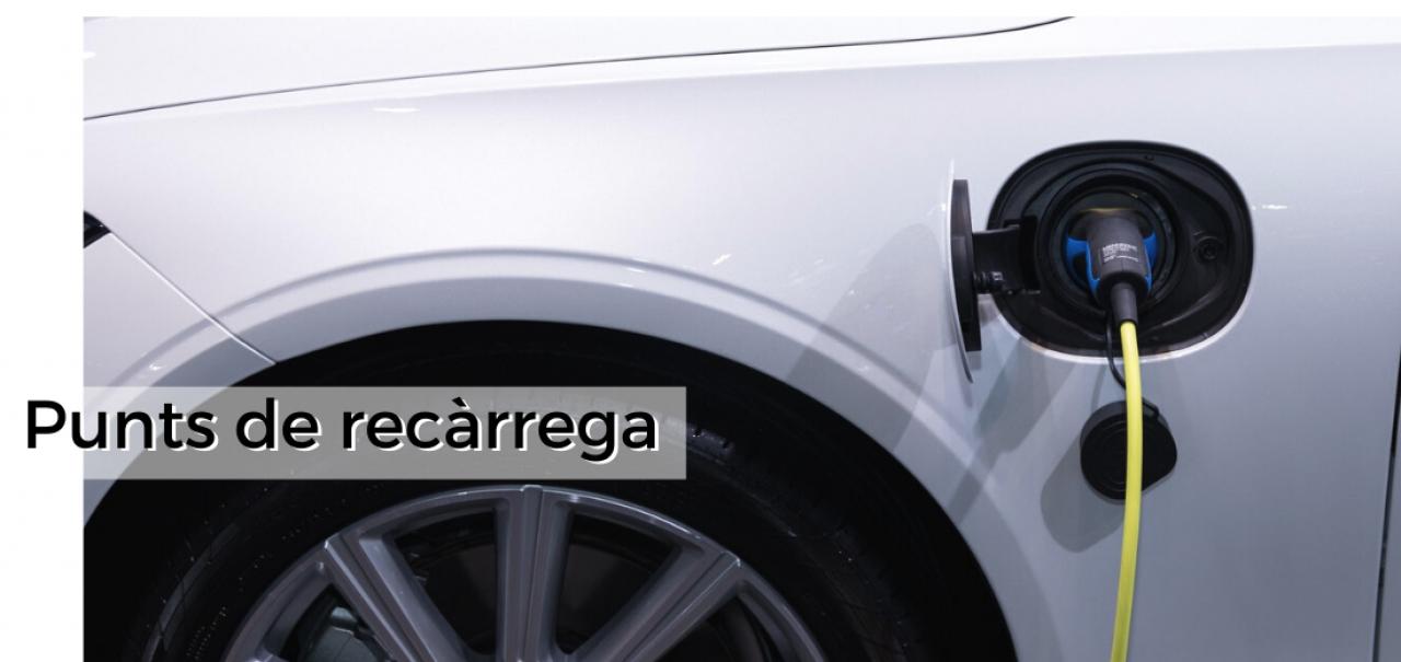 Punts de recàrrega de vehicles elèctrics