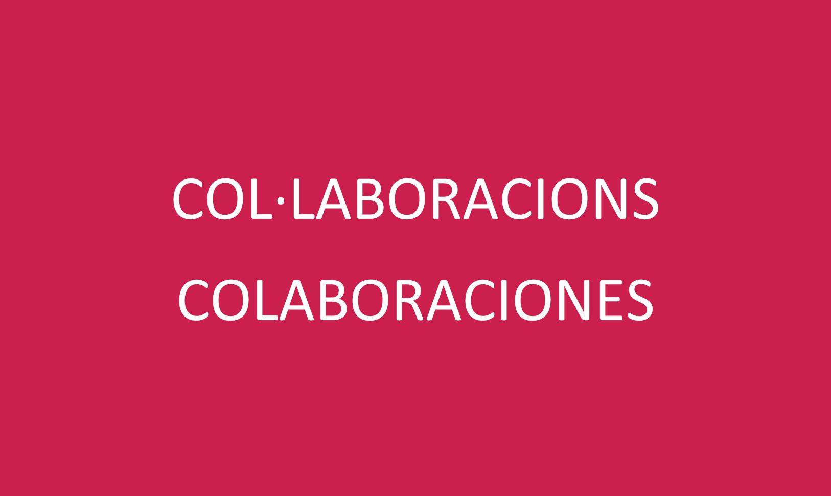 """5. COL·LABORACIONS"""""""