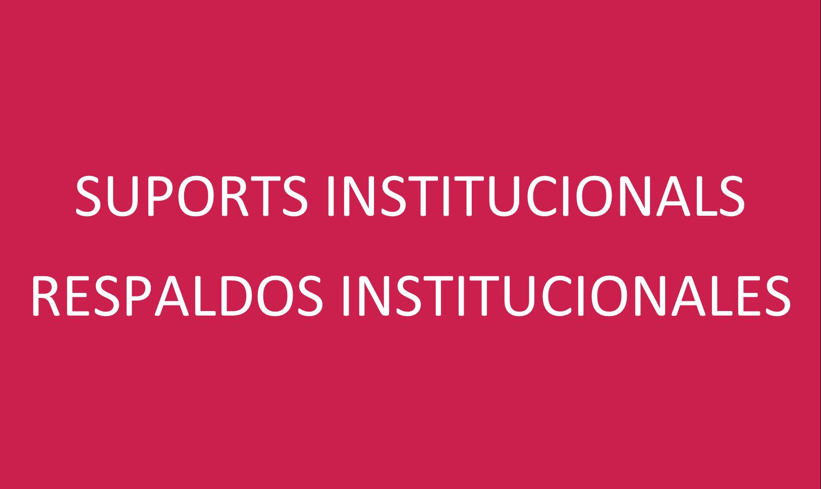 """1. RESPALDOS INSTITUCIONALES"""""""