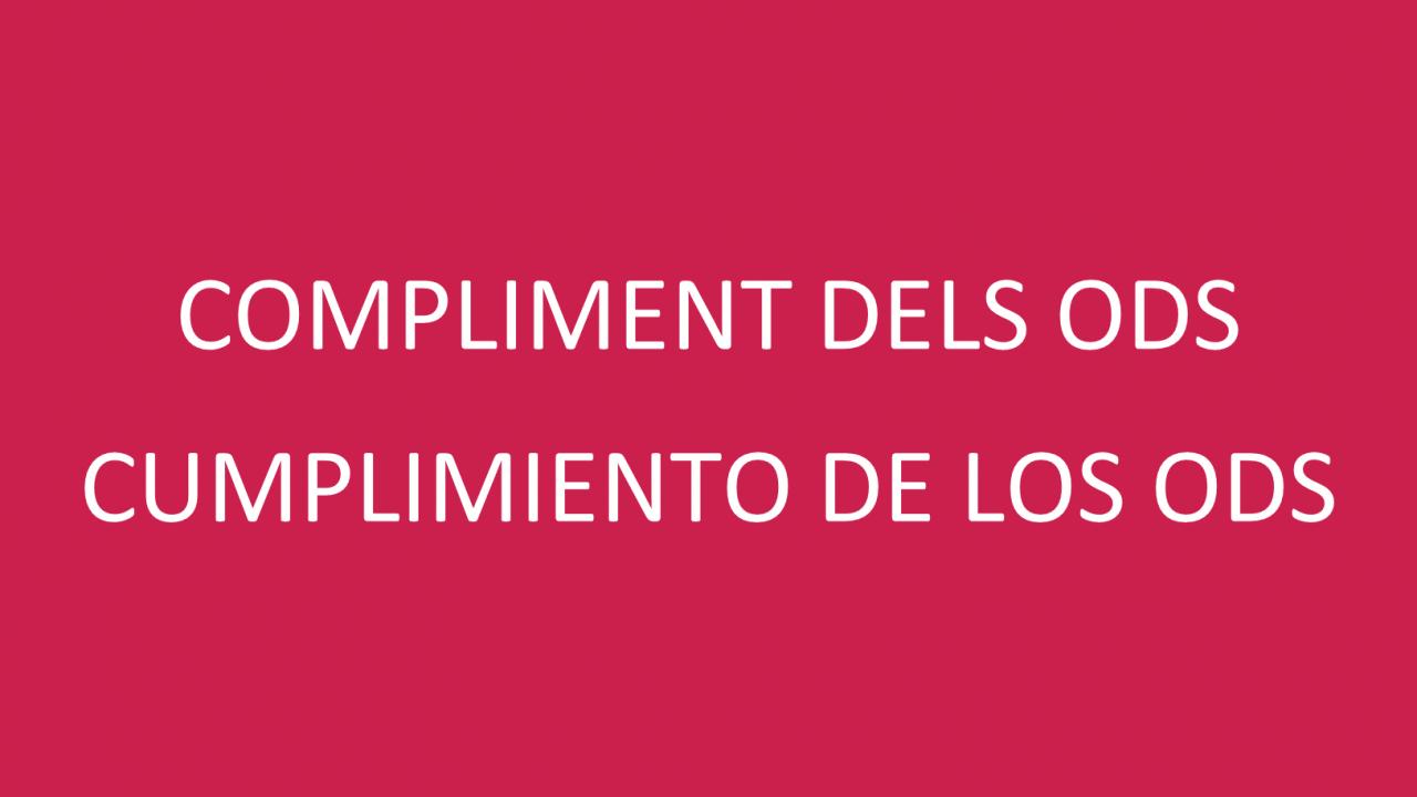 """CUMPLIMIENTO DE LOS ODS"""""""