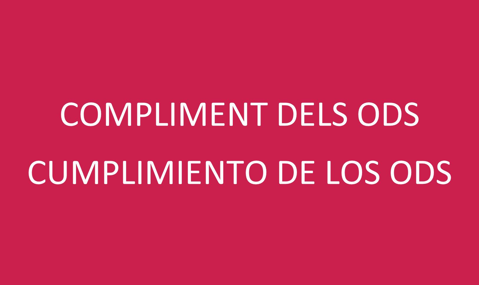 """4. CUMPLIMIENTO DE LOS ODS"""""""